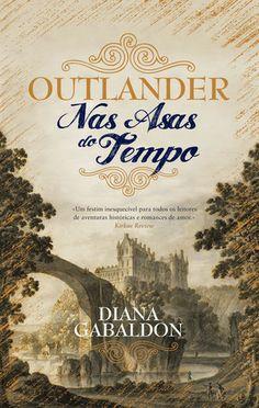 Pepita Mágica : [Livro] Outlander: Nas asas do tempo, de Diana Gab...