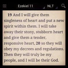 Ezekiel 11:19-20 (NLT) http://bible.com/116/EZK11.19-20.NLT #Ezekiel #God #TheBible