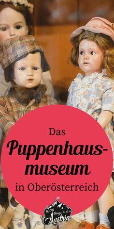 Teddybären, Puppen und andere Spielzeuge findest du im Puppenhausmuseum in Oberösterreich.