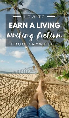 Looking for ways to make money traveling or combine your passion for storytelling and travel? Here's how to make a living writing fiction from anywhere. Click through to read now.