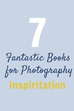 7 Fantastic Books for Photography Inspiration - I particularly liked the Instagram one!