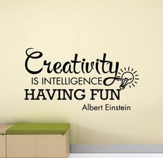 Creativity Is Intelligence Having Fun Albert Enstein Quote Wall Decal Office Sign Classroom Poster Vinyl Sticker Decor Wall Art Print 979 - wallquotes Office Wall Decals, Vinyl Wall Decals, Sticker Vinyl, Classroom Walls, Classroom Posters, Sign Quotes, Wall Quotes, Craft Room Signs, Murals For Kids
