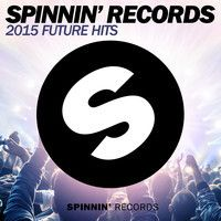 Spinnin' Records 2015 Future Hits by Spinnin' Records on SoundCloud.