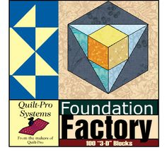 Quilt-Pro Systems - Foundation Factory: 3-D Blocks