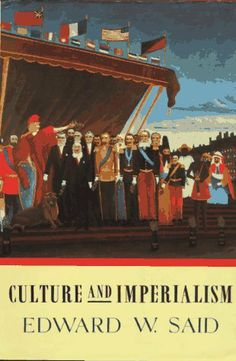 Culture and Imperialism by Edward W. Said, http://www.amazon.com/gp/product/0679750541/ref=cm_sw_r_pi_alp_DoV3pb0H6HQGF