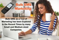 Bulk SMS as a tool of marketing has been explored in the recent times by many small and medium sized companies. know more visit: http://www.bulksmsmantra.com/