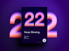 Made You Look | 38 | Keep Moving. by  StudioJQ  #Design Popular #Dribbble #shots