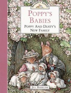 Brambly Hedge - Poppy's Babies: Poppy and Dusty's New Family by Jill Barklem