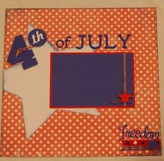 I used my Cricut to create this 4th of July scrapbook layout.