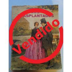 Paraíso del Libro Usado: Los Transplantados - A. Blest Gana - Zig Zag 1961