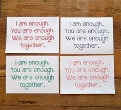 """I am enough. You are enough. We are enough together."" by impressionONE on Etsy"
