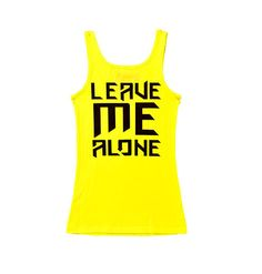 Ladies Leave Me Alone Tank Highlighter Yellow – DedFit Shop