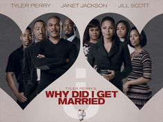 Why did I get married? (2010) Avec: Tyler Perry, Janet Jackson, Sharon Leal...