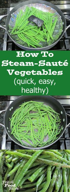Learn how to steam-sauté vegetables for a simple quick way to make more flavorful veggies that retain more of the nutrients they contain. Youll make plain vegetables a star at the table rather than just an afterthought by cooking them this way. With ver Steam Vegetables Recipes, How To Wash Vegetables, Steam Recipes, Steamed Vegetables, Veggie Recipes, How To Steam Veggies, Steamed Food, Dinner Recipes, Sauteed Vegetables