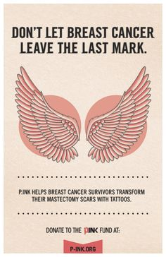 New poster for P.ink. Don't let #breastcancer leave the last mark. We help connect mastectomy patients with design ideas and tattoo artists who can help. Donate at http://p-ink.org/give. [Full poster available for download and printing: https://www.dropbox.com/s/6jd9pny9dbr8azy/P.ink_Fund_Poster] [p-ink.org]