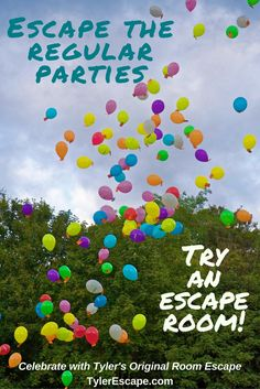 Celebrate with Tyler's Original Room Escape Escape the regular birthday party ideas and try an escape room.