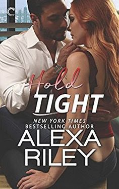 Hold Tight A For Him Novella (For You)
