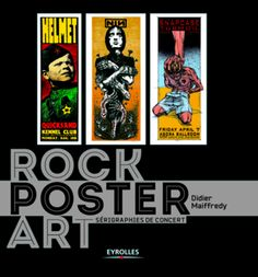 Rock Poster Art - Didier MAIFFREDY - Éditions Eyrolles