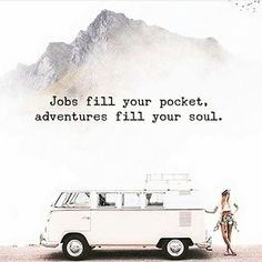 Filling your soul with lovely times and spiritual food and adventures is always better.