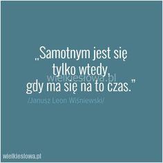 Samotnym jest się tylko wtedy... #Wiśniewski-Janusz-Leon,  #Samotność