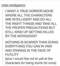 I'd watch it (even though I probably wouldn't be able to sleep for days/months)