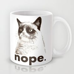 Buy NOPE - Grumpy cat. Mug by John Medbury (LAZY J Studios). Worldwide shipping available at Society6.com. Just one of millions of high quality pro...