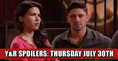 The Young and The Restless Spoilers: Thursday July 30th Check more at https://soapshows.com/young-and-restless/spoilers/7-30