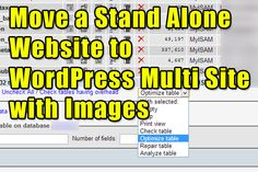 How To Move a Stand Alone Wordprss Website to WordPress Multi Site with Images