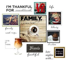 """""""I'm Thankful For..."""" by bluelake ❤ liked on Polyvore featuring art and imthankfulfor"""