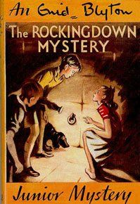 The Rockingdown Mystery by Enid Blyton