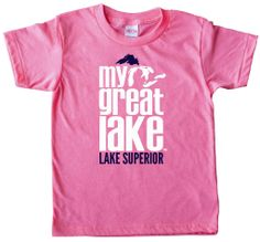 This Lake Superior Kids T-Shirt comes in pink or blue! Let your kiddo wear their Lake Superior love!