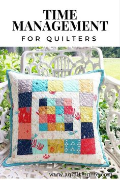 Time Management for Quilters   A Quilting Life - a quilt blog