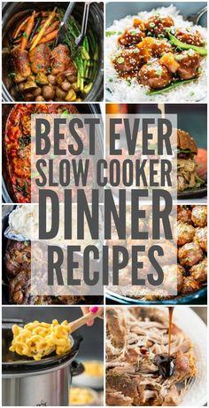 Best Ever Slow Cooker Dinner Recipes