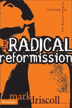 The Radical Reformission