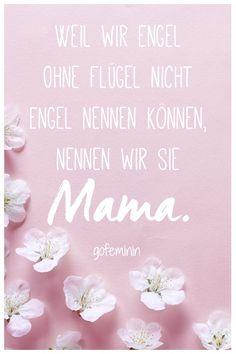♥️ Die schönsten Sprüche zum Muttertag findet ihr hier: http://www.gofeminin.de/mama/album1149125/spruche-zum-muttertag-0.html