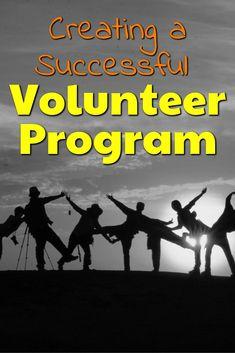 Creating a Successful Volunteer Program