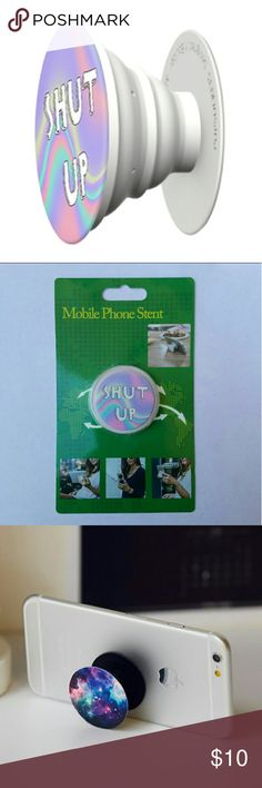 Mobile phone grip/stand shut up *this is an individual listing for 1 phone stand, color is according to second picture*  Pop, tilt, wrap, grip, collapse, repeat! Mobile phone stent like a pop socket (popsocket). Have a secure grip while calling, taking selfies, and texting. Use as a phone stand, portrait and landscape mode. and even to wrap your headphones around and prevent tangles and knots!!   BUNDLE AND SAVE! Accessories