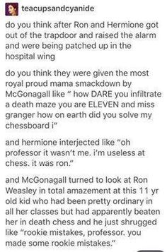Hilarious but Ron actually played against Dumbledore. McGonagall merely transfigured the pieces and board.