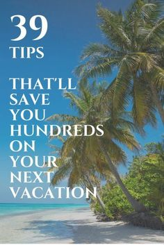 39 Tips That'll Save You Hundreds on Your Next Trip | Top Travel Hacks | Best Advice From Travel Experts | How To Save Money On Travel | Affordable Vacation Tips