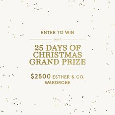 See here for your chance to win a $2500 Esther wardrobe xx