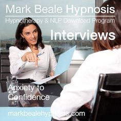 Interview nerves hypnosis anxiety confident mp3  https://markbealehypnosis.com/products/interview-nerves-hypnosis-download