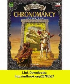 Encyclopaedia Arcane Chronomancy - The Power Of Time (9781903980422) Robin Duke, Larry Elmore , ISBN-10: 1903980429  , ISBN-13: 978-1903980422 ,  , tutorials , pdf , ebook , torrent , downloads , rapidshare , filesonic , hotfile , megaupload , fileserve