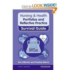 Nursing & Health Survival Guide: Portfolios and Reflective Practice (Nursing and Health Survival Guides) Nursing Portfolio, Reflective Practice, Survival Guide, Personal Care, Health, Books, Amazon, Survival Guide Book, Libros