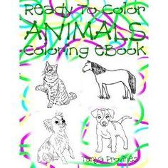 Ready To Color Animals Coloring eBook (Ready To Color Coloring eBook) (Kindle Edition)  www.amazon.com/...  B007P4XAU6