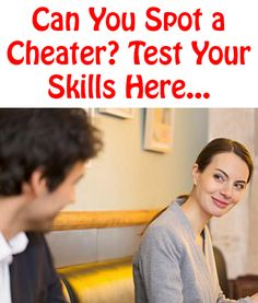 Can You Spot a Cheater? Test Your Skills Here… http://commitmentconnection.com/can-you-spot-a-cheater-test-your-skills-here/