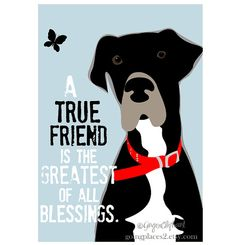 Great Dane Art Print Wall Decor True Friend Quote by GoingPlaces2, $14.00