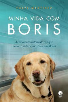 Minha vida com Boris - Thayz Martinez
