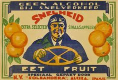 "Snelheid extra selected sinaazappelen : eet fruit : speciaal gepakt door : N.V. ""Solbandera"", Alcira, entre 1925 y 1950 Vegetable Crates, Old Paper, Vintage Labels, Vintage Advertisements, Rum, Advertising, Alcohol, Baseball Cards, Retro"