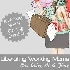 A Working Mom's Cleaning Schedule