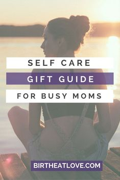 The best gifts for starting a self care routine for busy moms. Tips for self care. Ideas to get started with self care when you have no time! #selfcaretips